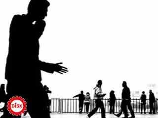 DİSK-AR GENİŞ TANIMLI İŞSİZLİĞİ 10 YILDIR HESAPLIYOR!