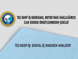 TEZ-KOOP-İŞ: SOSYAL-İŞ HUKUKEN HAKLIDIR!